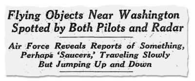 In 1952 UFOs were seen over Washington D.C. challenging the UFO Taboo